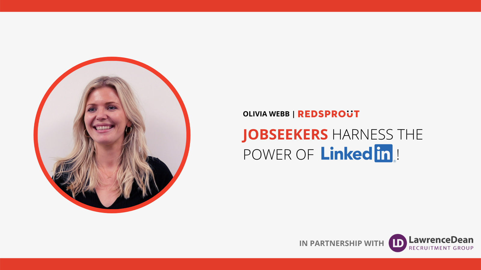 Webinar: Jobseekers - Harness the Power of LinkedIn!